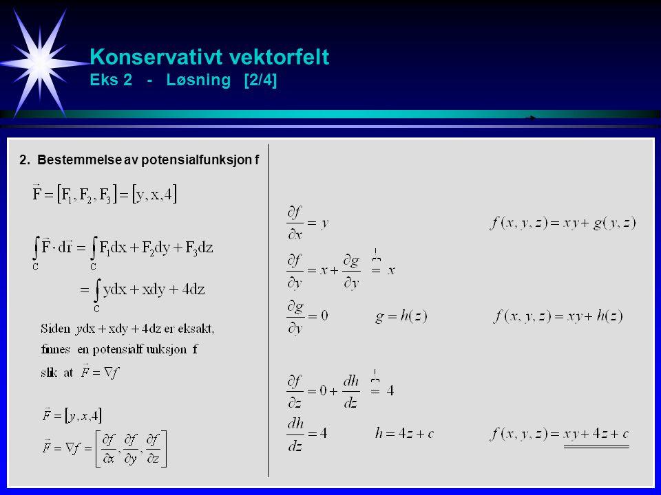 Konservativt vektorfelt Eks 2 - Løsning [2/4]